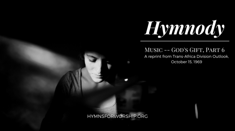 MUSIC — GOD'S GIFT (PART 6): HYMNODY
